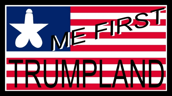 trumpland-me-first